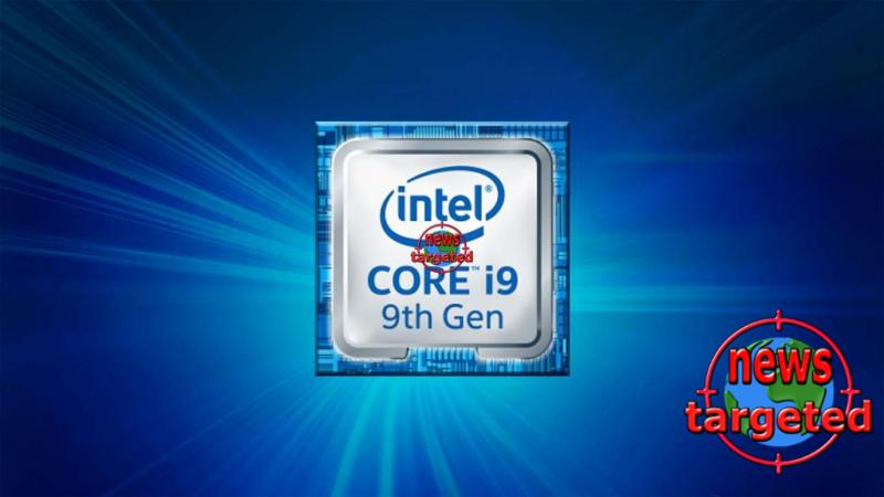 In mid-May, these come: 9th generation i9...