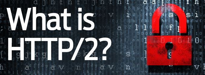What Is HTTP/2 And How It Works