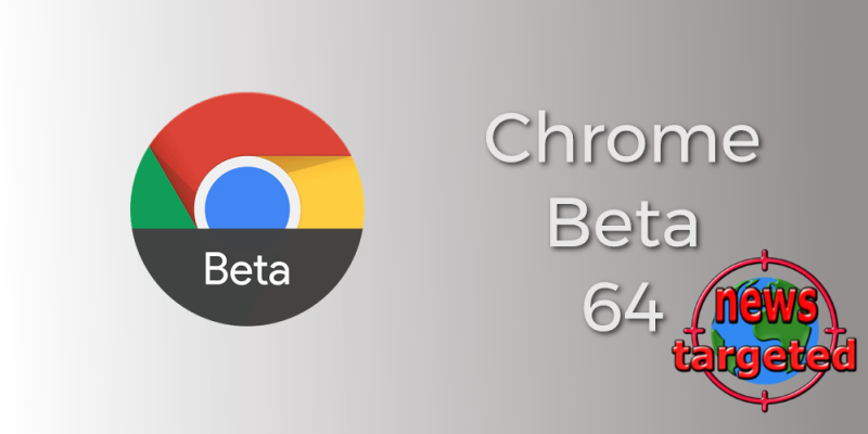 Google's Chrome 64 hits beta, blocks...